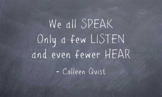 speak-listen-hear-quote-cq